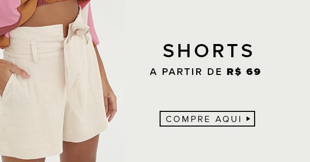Shorts a partir de R$69