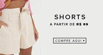 shorts a partir de R$69 - MOBILE